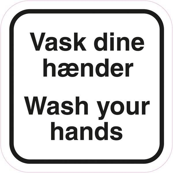 Vask dine hænder Wash your hands. Piktogram skilt
