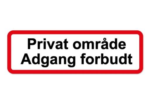 Privat område adgang forbudt skilt