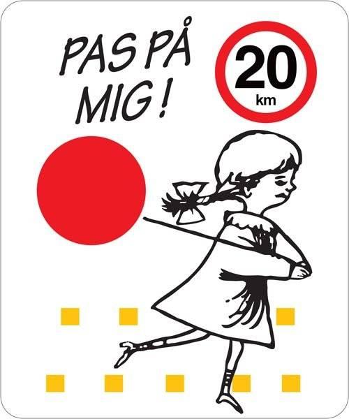 Pas på mig 20 km. Legendebørnskilt