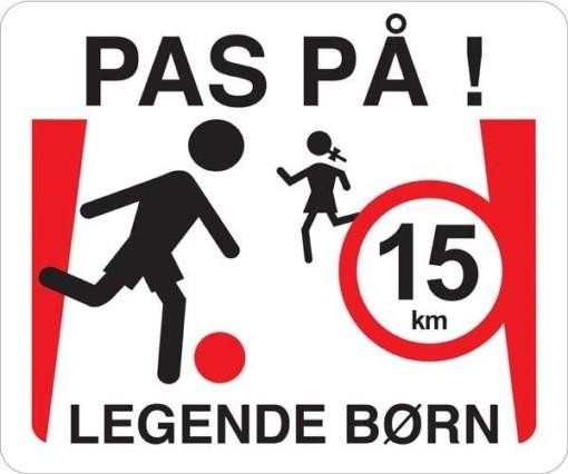 Pas på legende børn 15 km. Legendebørnskilt