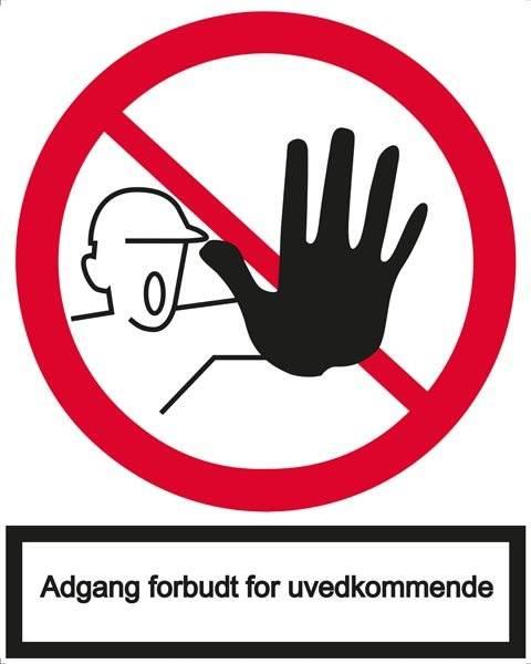 Adgang forbudt for uvedkommende Skilt