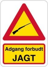 Advarselsskilt - Adgang forbudt Jagt (gul)