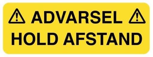 Advarsel HOLD AFSTAND. Advarselsskilt