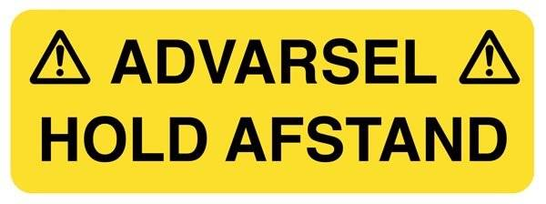 Advarsel HOLD AFSTAND. Advarselsskilt