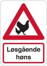Advarsel Løsgående høns. Advarselsskilt