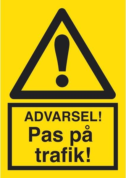 Advarsel Pas på trafik. Advarselsskilt