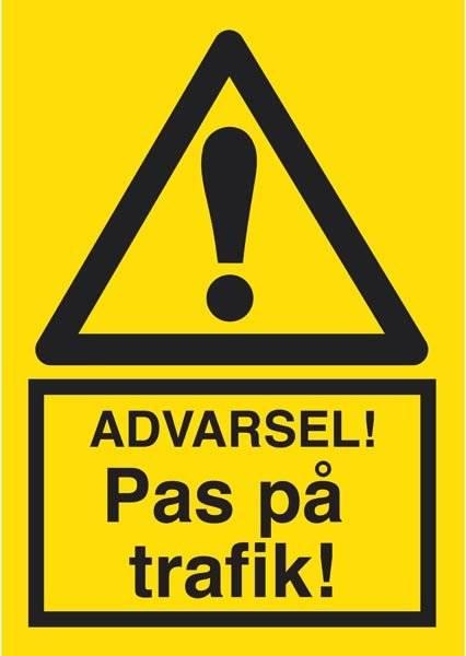 Advarsel Pas på trafik. Advarselsskilt