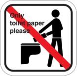 Only toilet paper please. Piktogram skilt