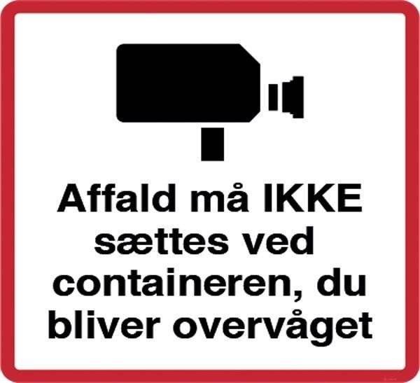 Affald må ikke sættes ved containeren
