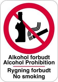 Alkohol forbudt Alcohol Prohibition Rygning forbudt No smoking. skilt