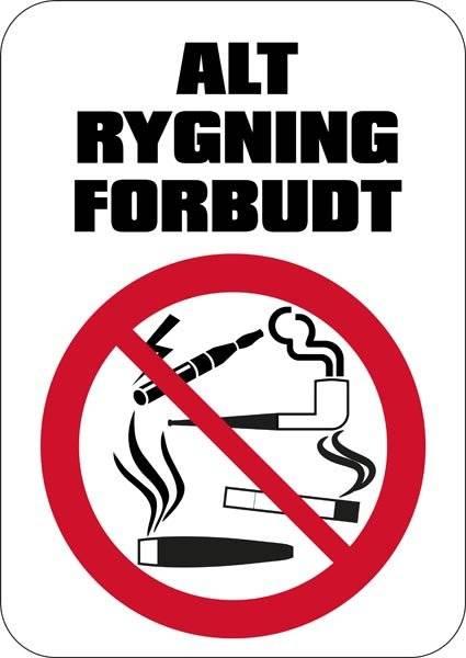 Alt rygning forbudt. Rygeforbudsskilt
