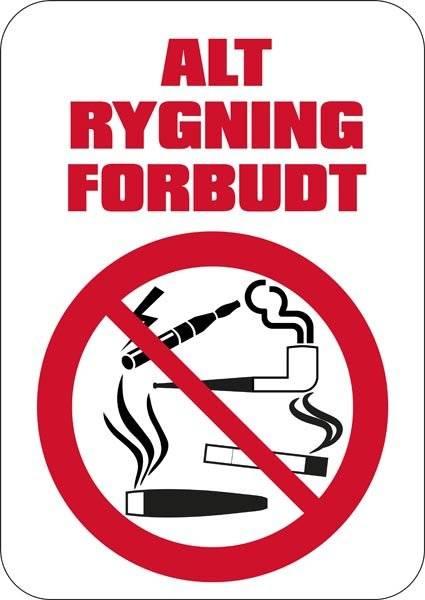 Alt rygning forbudt Rød tekst. Rygeforbudsskilt