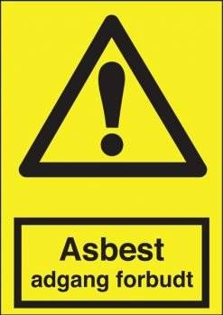 Advarselsskilt - Asbest adgang forbudt