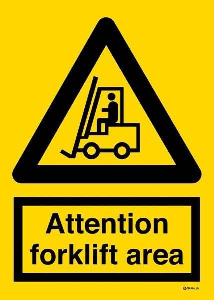 Attention forklift area. Advarselsskilt