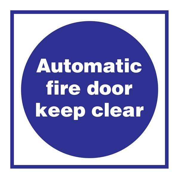 Automatic Fire Door Keep Clear skilt