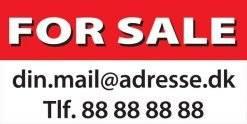 For Sale. Salgsskilt