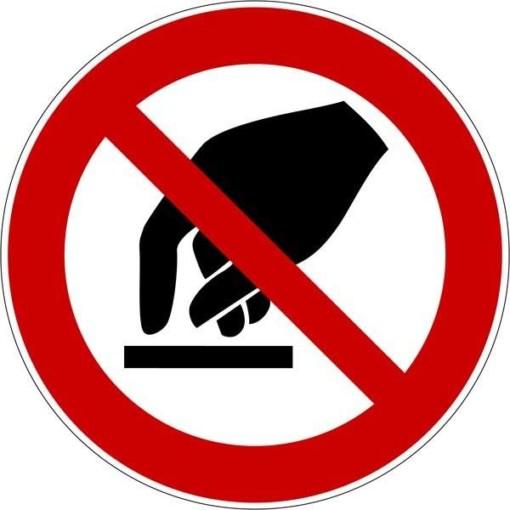 Berøring forbudt Skilt