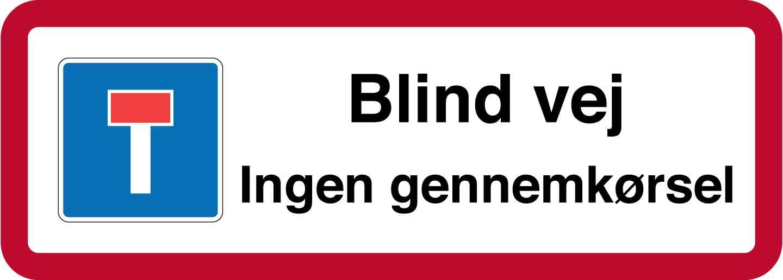 Blind vej. Ingen gennemkørsel. Skilt