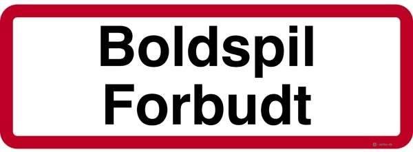 Boldspil forbudt. Forbudsskilt