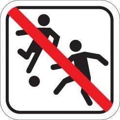 Boldspil forbudt - Piktogram skilt