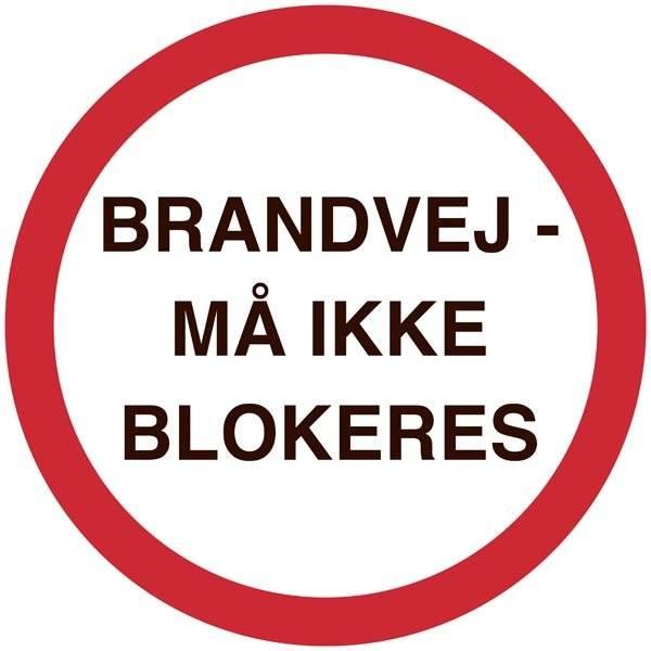 BRANDVEJ - MÅ IKKE BLOKERES. skilt