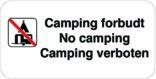 Camping forbudt No camping Camping verboten. Forbudsskilt