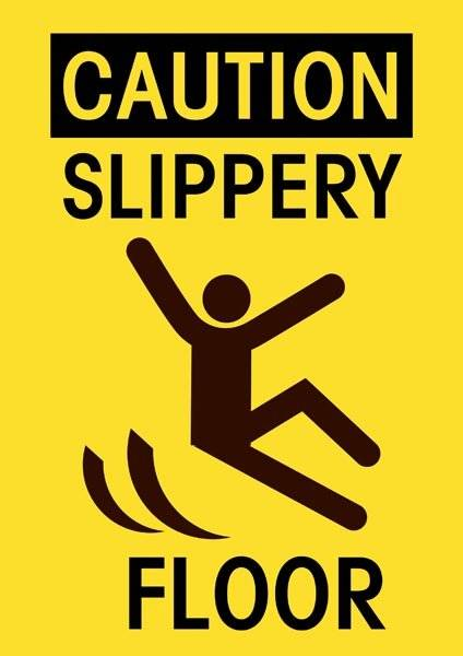 Caution slippery floor. Advarselsskilt