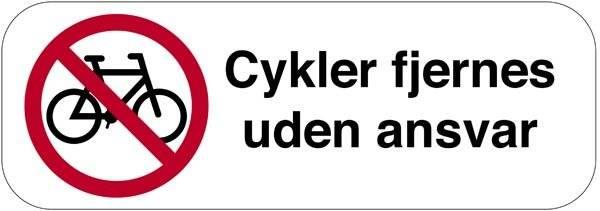 Cykel forbud cykler fjernes uden ansvar. P skilt