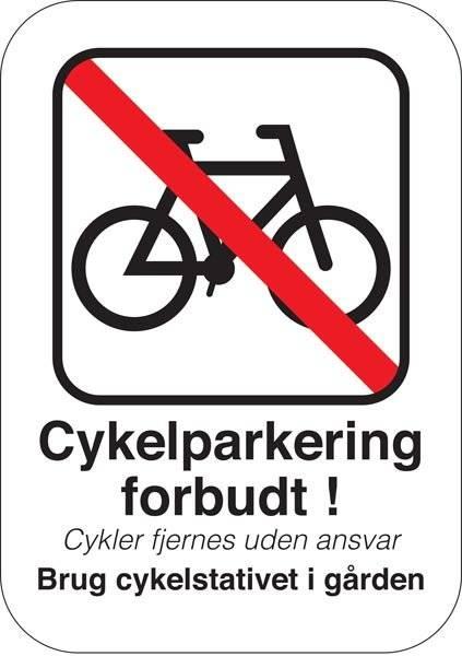 Cykel Parkering Forbudsskilt - Cykler fjernes uden ansvar