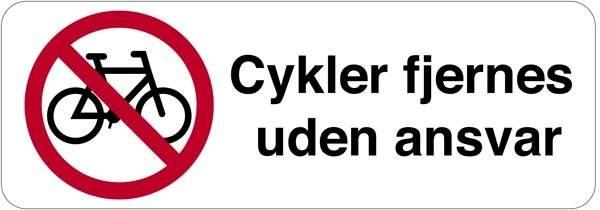 Cykelforbud cykler fjernes uden ansvar. P skilt