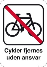Cykler fjernes uden ansvar. Skilt