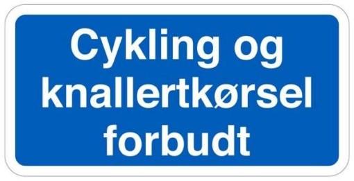 Cykling og knallertkørsel forbudt skilt