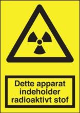 Advarselsskilt - Dette apparat indeholder radioaktivt stof
