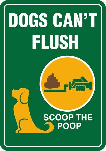 Dogs can´t flush Scoop the poop. Hundeskilt