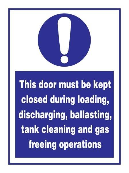 Door Must Be Kept Closed During Loading: Påbudsskilt