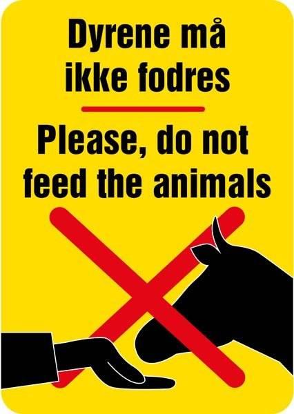 Dyrene må ikke fodres Please