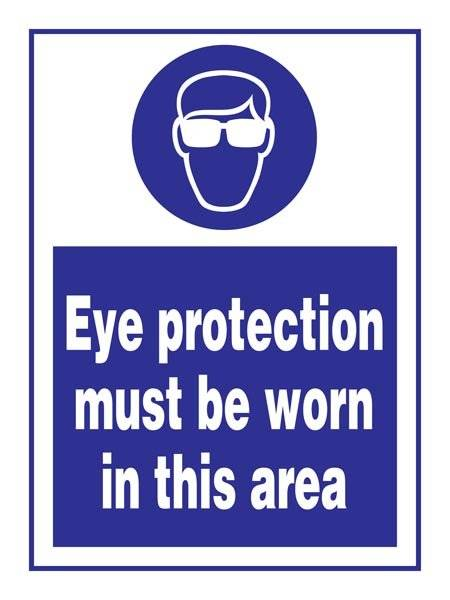 Eye Protection Must Be Worn In This Area: Påbudsskilt