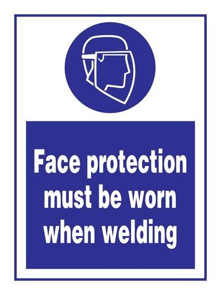 Face Protection Must Be Worn When Welding: Påbudsskilt