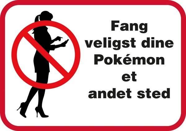 Fang venligst dine pokémon et andet sted..Forbudsskilt