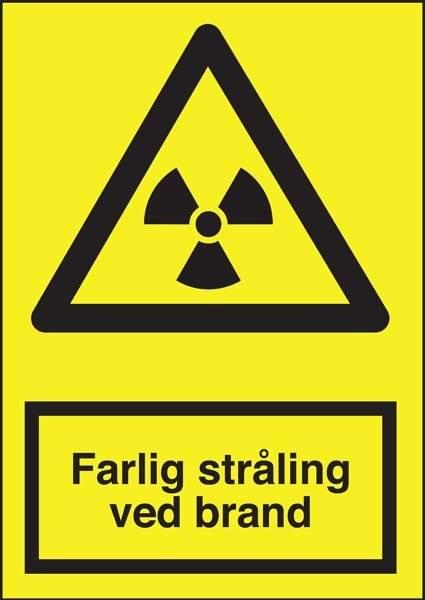 Advarselsskilt - Farlig stråling ved brand