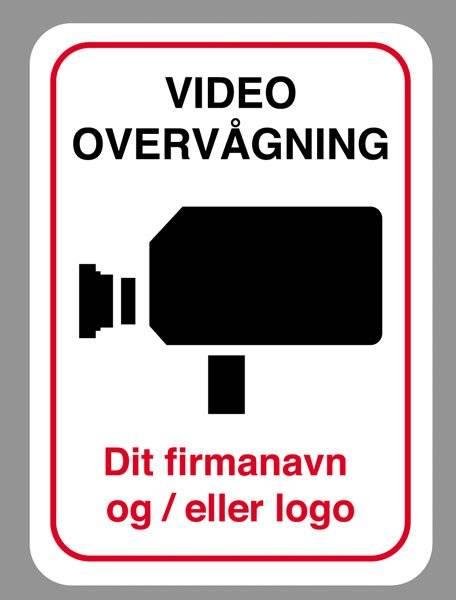 Video overvågning. Med egen tekst eller logo. skilt