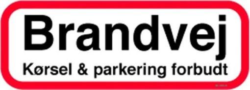 Brandvej kørsel & parkering forbudt. Skilt