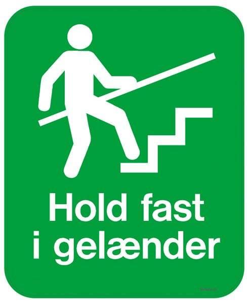 Hold fast i gelænderet Grøn. Skilt