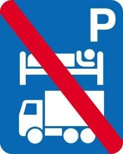 Overnatning P Lastbil forbud. P-skilt