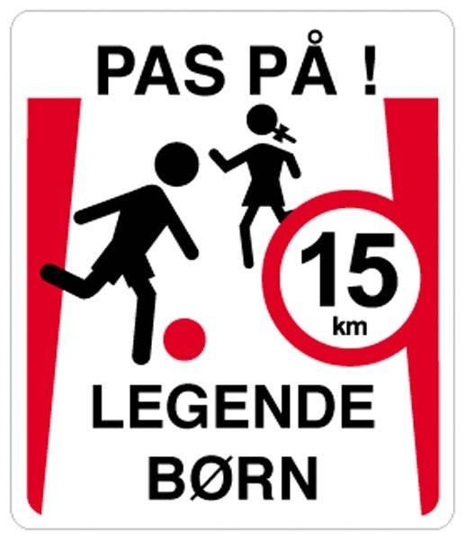 Pas på legende børn 15 km. Skilt.