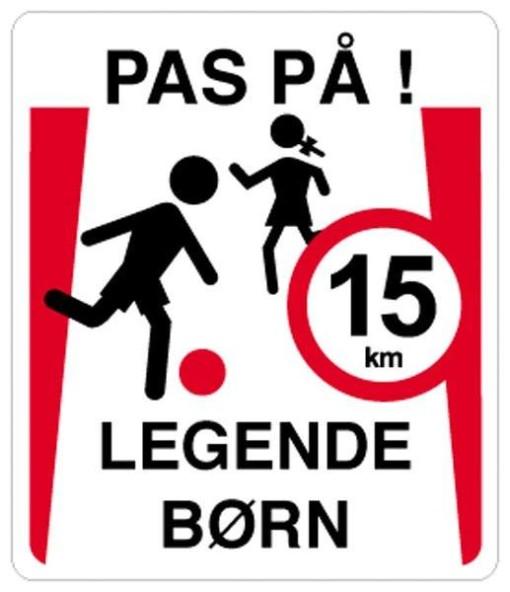 Pas på legende børn 15 km. Skilt