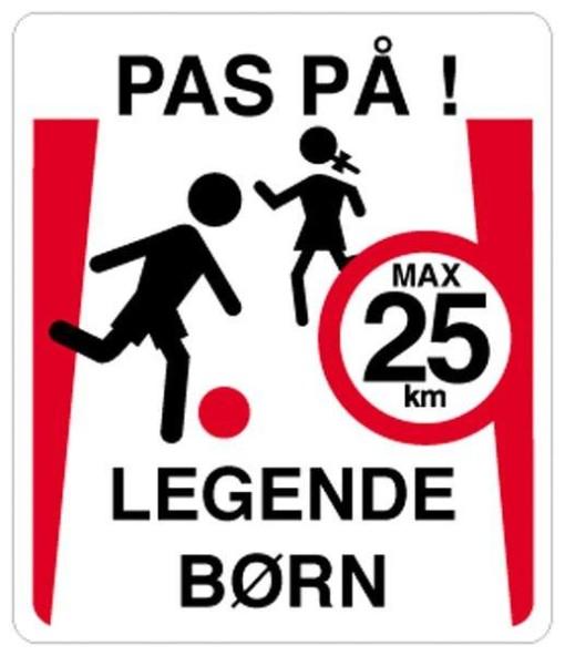 Pas på legende børn max 25 km. Skilt.