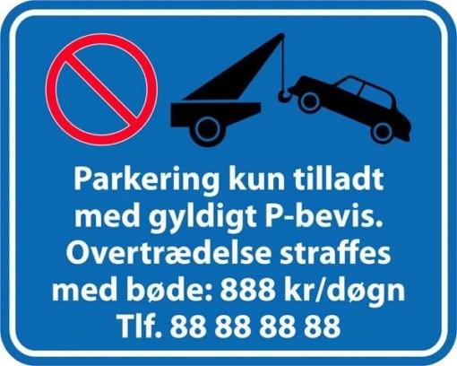 Parkering kun tilladt med gyldigt P bevis. Skilt