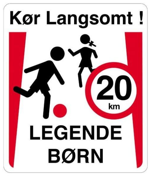 Kør langsomt legende børn 20 km.Skilt