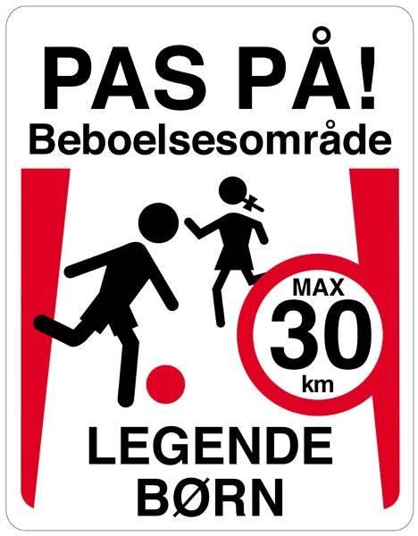 Pas på! Beboelsesområde legende børn Max30 km. Legendebørnskilt